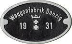Hersteller-Schild Waggon-Fabrik Danzig